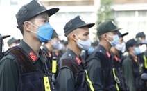 Bình Dương thêm hàng trăm cảnh sát cơ động chi viện, 17.000 F0 được trung chuyển