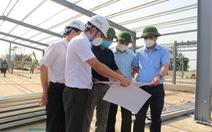 Bộ Xây dựng kiểm tra việc xây dựng bệnh viện dã chiến tại Hà Nội