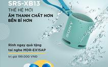 Sony ra mắt SRS-XB13 thế hệ mới – Loa không dây di động với âm thanh EXTRA BASS