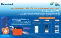 Chủ thẻ Sacombank được vay nhanh và trả góp với lãi suất hấp dẫn