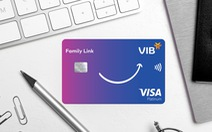Lần đầu tiên, VIB - Visa ra mắt thẻ tín dụng đồng hành cùng con
