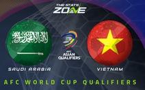 Chuyên gia châu Á dự đoán: Saudi Arabia thắng Việt Nam 2 bàn trở lên