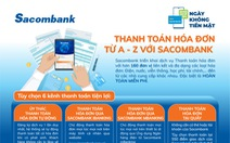 Infographic: Thanh toán hóa đơn miễn phí với Sacombank