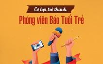 Báo Tuổi Trẻ tuyển phóng viên làm việc tại Hà Nội