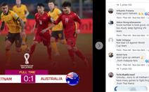 Việt Nam được cổ động viên châu Á khen ngợi dù thua Úc