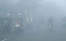 Sương mù dày đặc, xe phải bật đèn ban ngày
