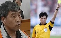 Một cựu trọng tài World Cup vào tù