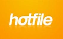 Sau Megaupload, Hollywood muốn hạ Hotfile
