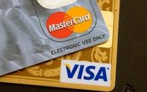 1,5 triệu tài khoản thẻ Visa và MasterCard gặp nguy