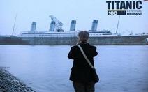 Tưởng niệm 100 năm Titanic chìm vào đại dương