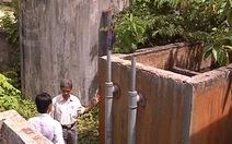 Dân khát bên công trình nước sạch