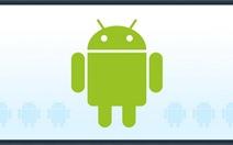 Đa dạng chợ ứng dụng Android tại Việt Nam