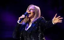 """Barbra Streisand vẫn hát """"sung"""" ở tuổi 70"""