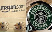"""""""Lên lớp"""" Starbucks, Google và Amazon về thuế"""