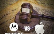 Tòa bác đơn kiện Apple của Motorola