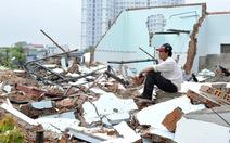 Tháo dỡ nhà không phép tại Ấp Doi