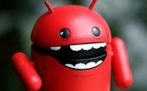 Việt Nam xếp thứ ba danh sách tải ứng dụng mã độc