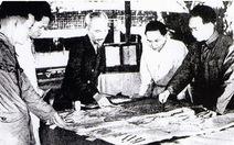 Kỳ 4: Chiến thắng Điện Biên Phủ chấn động địa cầu