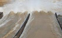 Nghệ An, Hà Tĩnh: 5 hồ lớn xả nước
