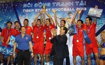 HD Bank vô địch Giải Tiger Street Football 2013