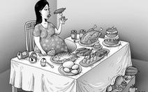 Những món bồi bổ sai lầm của thai phụ