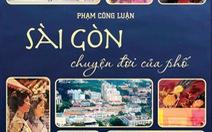 Sài Gòn của một miền ký ức