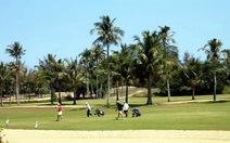 Bình Thuận nhất trí bỏ sân golf xây đô thị