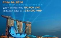 Thuận lợi du lịch máy bay giá rẻ hè 2014