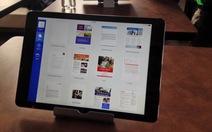 Microsoft phát hành Office cho iPad, miễn phí cho iPhone, Android
