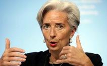 """Tổng giám đốc IMF: kinh tế toàn cầu """"còn quá yếu để thảnh thơi"""""""