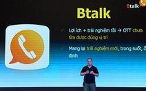 Btalk tham vọng thay thế Viber tại Việt Nam