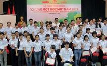 """Trao học bổng """"chung một ước mơ"""" cho 50 học sinh Hà Nội"""