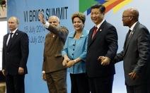 BRICS thành lập ngân hàng và quỹ 100 tỉ USD