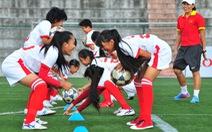 Chuyện đi tìm mầm non cho bóng đá nữ VN