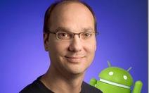 """Cha đẻ"" Android Andy Rubin rời Google"