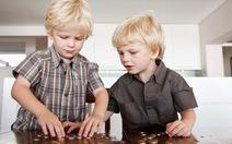 Muốn dạy trẻ chuyện tiền bạc, trả tiền cho chúng?