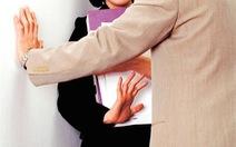 Sắp có quy tắc ứng xử về quấy rối tình dục nơi làm việc