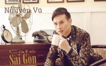 Cà phê chủ nhật: Nguyên Vũ hát về Sài Gòn
