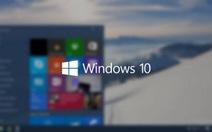 Microsoft phát hành Windows 10, nâng cấp miễn phí
