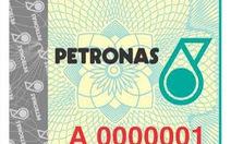 Gas PETRONAS áp dụng tem chống hàng giả mới