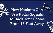 Hacker có thể điều khiển smartphone của bạn qua sóng radio