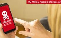 """""""Cửa hậu"""" Baidu đe dọa 100 triệu người dùng Android"""