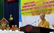 Nhiều mục tiêu kết nối Phật giáo vùng Mê Kông