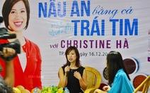 """Christine Hà: """"Dẫn tôi đi ăn hàng với!"""""""