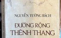 Nguyễn Tường Bách:Thênh thang những con đường bằng lời...