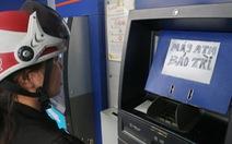 Phát điên với máy ATM lại hết tiền