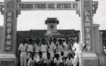 Pétrus Ký - ngôi trường lớn của nhiều thầy trò Sài Gòn