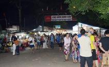 Tiểu thương phản ứng dẹp chợ đêm Dinh Cậu