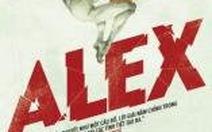 Alex - Vòng quay của tội ác và sự thật
