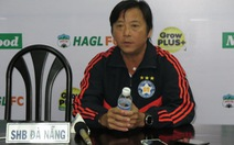 VFF sẽ mời Huỳnh Đức hoặc Hữu Thắng thay Miura